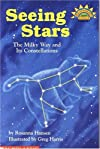 Seeing Stars: The Milky Way and Its Constellations (Hello Science Reader!, Level 4 ) by Hansen, Rosanna published by Scholastic Trade [ Paperback ]