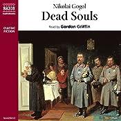 Dead Souls | [Nikolai Gogol]
