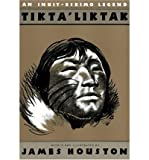 Tikta'Liktak (0152877452) by James M. Houston