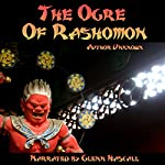 The Ogre of Rashomon |  Unknown