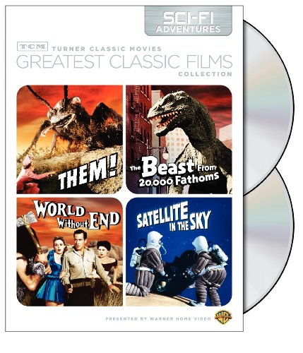 Cover art for  TCM Greatest Classic Films Collection: Sci-Fi Adventures (Them! / The Beast from 20,000 Fathoms / World Without End / Satellite in the Sky)
