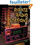 Pirate Radio Stations: Tuning in to U...