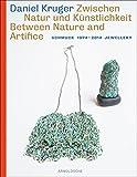 img - for Daniel Kruger: Schmuck 1974 - 2014 Jewellery: Between Nature and Artifice book / textbook / text book