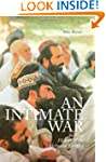 An Intimate War: An Oral History of t...
