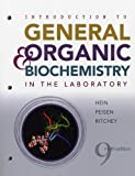 img - for Introduction to General, Organic, and Biochemistry in the Laboratory book / textbook / text book