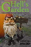 img - for Hell's Garden: Mad, Bad and Ghostly Gardeners book / textbook / text book