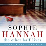 The Other Half Lives (Unabridged)