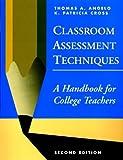 Classroom Assessment Techniques: A Handbook for College Teachers