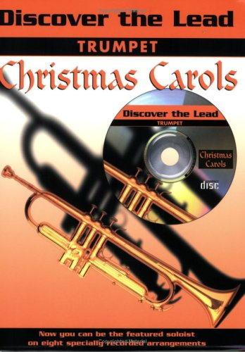 Christmas Carols: (Trumpet) (Discover the Lead)