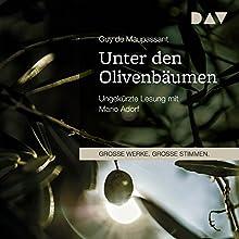 Unter den Olivenbäumen Hörbuch von Guy de Maupassant Gesprochen von: Mario Adorf