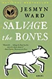 9781608196265: Salvage the Bones: A Novel