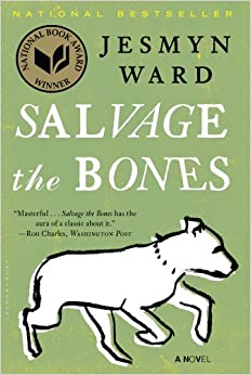 Jesmyn Ward - Salvage the Bones