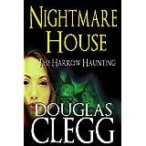 Nightmare House - A Gothic Novel of the Haunted, #1 of Harrow (The Harrow Haunting Series) ~ Douglas Clegg