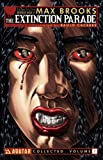 Max Brooks The Extinction Parade Volume 1 TP