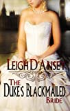 The Duke's Blackmailed Bride