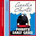 Poirot's Early Cases Audiobook by Agatha Christie Narrated by Hugh Fraser, David Suchet