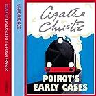 Poirot's Early Cases (       ungekürzt) von Agatha Christie Gesprochen von: Hugh Fraser, David Suchet