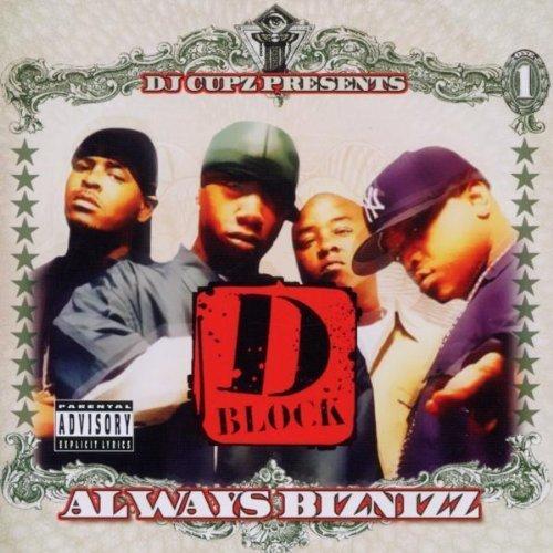 Always Biznizz by D Block (2010-11-30)