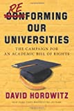 Reforming Our Universities: The Campaign For An Academic Bill Of Rights