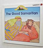 img - for The Good Samaritan (Stories Jesus Told) book / textbook / text book