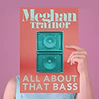 Meghan Trainor | Format: MP3 Music  (39) Release Date: June 30, 2014   Download:   $1.29