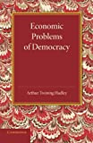 img - for Economic Problems of Democracy book / textbook / text book