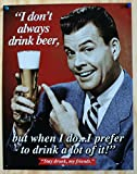 Stay Drunk My Friends Retro Vintage Tin Sign