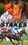 Seduction's Stakes