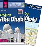 Reise Know-How CityTrip Abu Dhabi: Reiseführer mit Faltplan und kostenloser Web-App