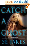 Catch a Ghost (Hell or High Water Boo...