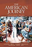 American Journey, The, Concise Edition, Volume 2 (0135150892) by Goldfield, David