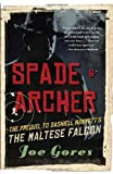 Joseph Gores Spade & Archer: The Prequel to Dashiell Hammett's the Maltese Falcon (Vintage Crime/Black Lizard)