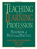 Teaching as the Learning Profession : Handbook of Policy and Practice