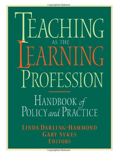 Teaching as the Learning Profession : Handbook of Policy...