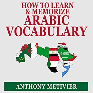 How to Learn and Memorize Arabic Vocabulary Audiobook