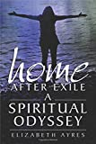 img - for Home After Exile: A Spiritual Odyssey book / textbook / text book