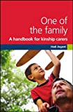 Hedi Argent One of the Family: A Handbook for Kinship Carers