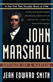 John Marshall: Definer of a Nation (080505510X) by Jean Edward Smith
