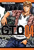 GTO: 14 Days in Shonan, Volume 4 (Great Teacher Onizuka)