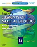 Emerys Elements of Medical Genetics: With STUDENT CONSULT Online Access, 14e (Turnpenny, Emerys Elements of Medical Genetics)