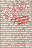 Business talk: The dictionary of business words and phrases (0812829336) by Hendrickson, Robert