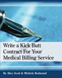 Write a Kick Butt Contract For Your Medical Billing Service