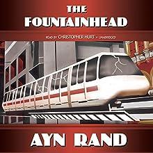 The Fountainhead | Livre audio Auteur(s) : Ayn Rand Narrateur(s) : Christopher Hurt