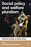 img - for Social Policy and Welfare Pluralism: Selected Writings of Robert Pinker book / textbook / text book