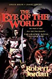 Robert Jordan The Eye of the World: The Graphic Novel, Volume One (Wheel of Time Graphic Novels)