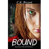 BOUND (#1 in The Crystor Series) ~ C.K. Bryant