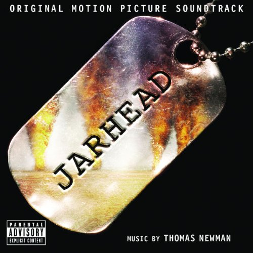 Jarhead [Original Motion Picture Soundtrack] by Thomas Newman