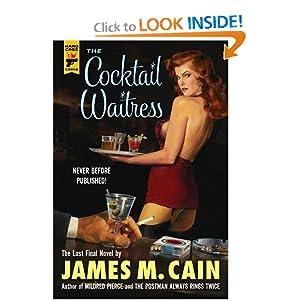 The Cocktail Waitress (Hardcase Crime) James M. Cain