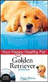 Peggy Moran Golden Retriever (Happy Healthy Pet)