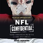 NFL Confidential: True Confessions fr...